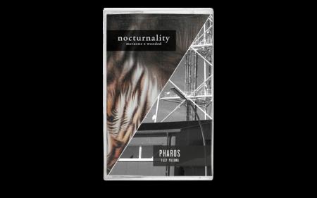 Yasy Paluma - Pharos / MeraOne & wooded - NocturnalityTape Splittape