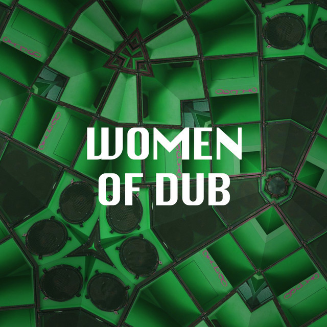 Women of Dub Playlist - blumeblauPlaylists